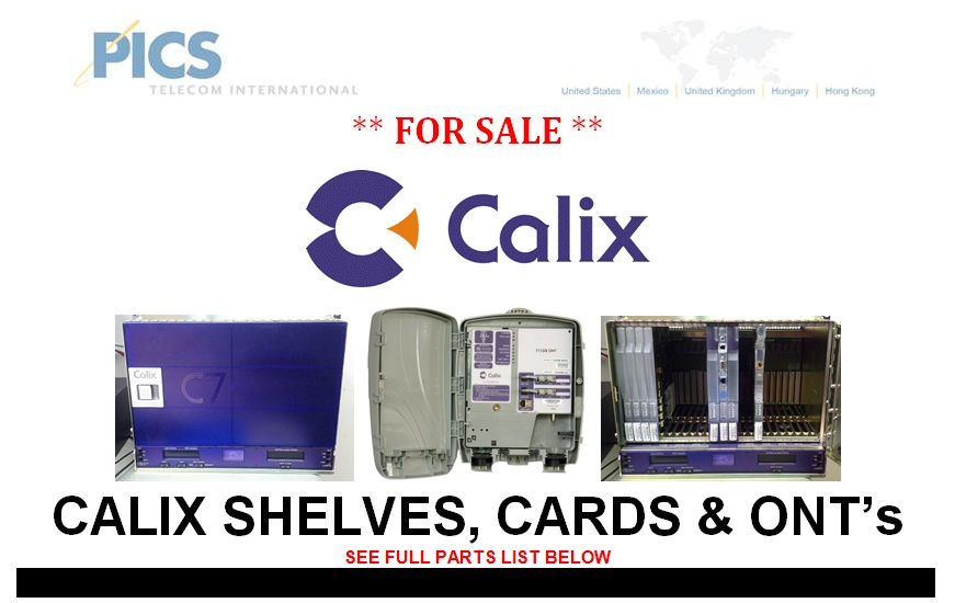 Calix Shelves, Cards & ONT's For Sale