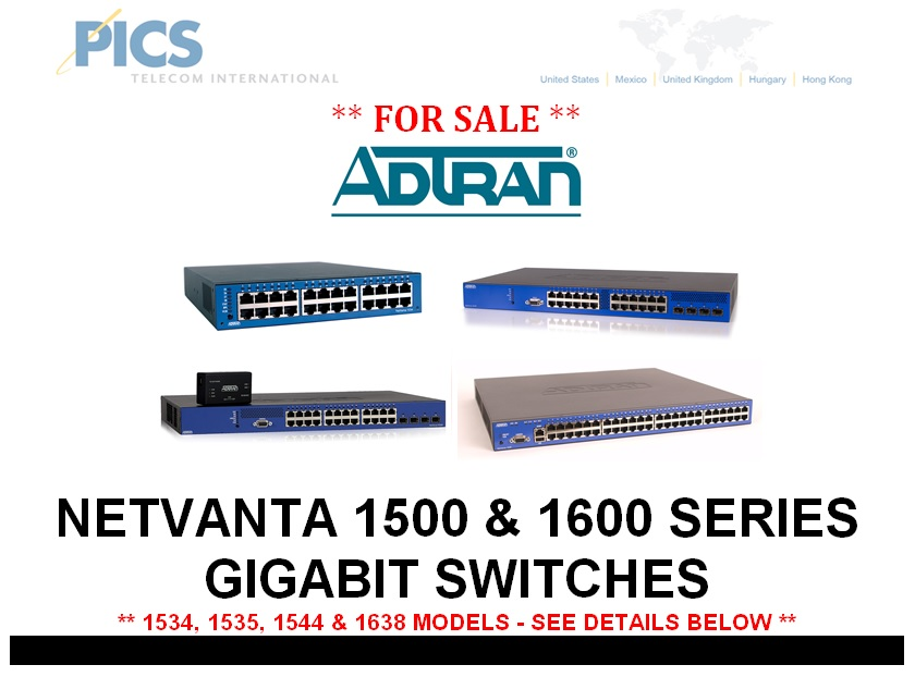 Adtran NetVanta 1500 & 1600 Series Switches For Sale Top (1.9.14)