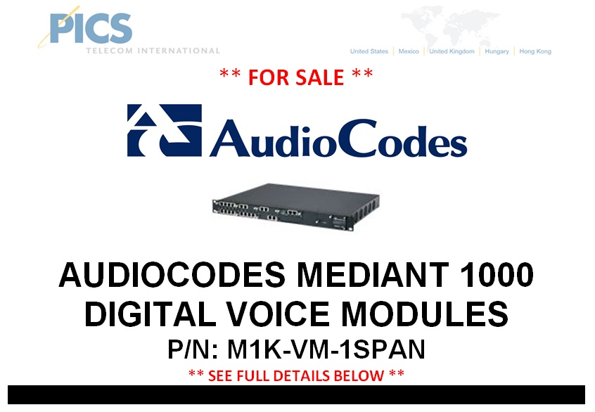 AudioCodes Mediant 1000 Modules For Sale Top (4.22.14)