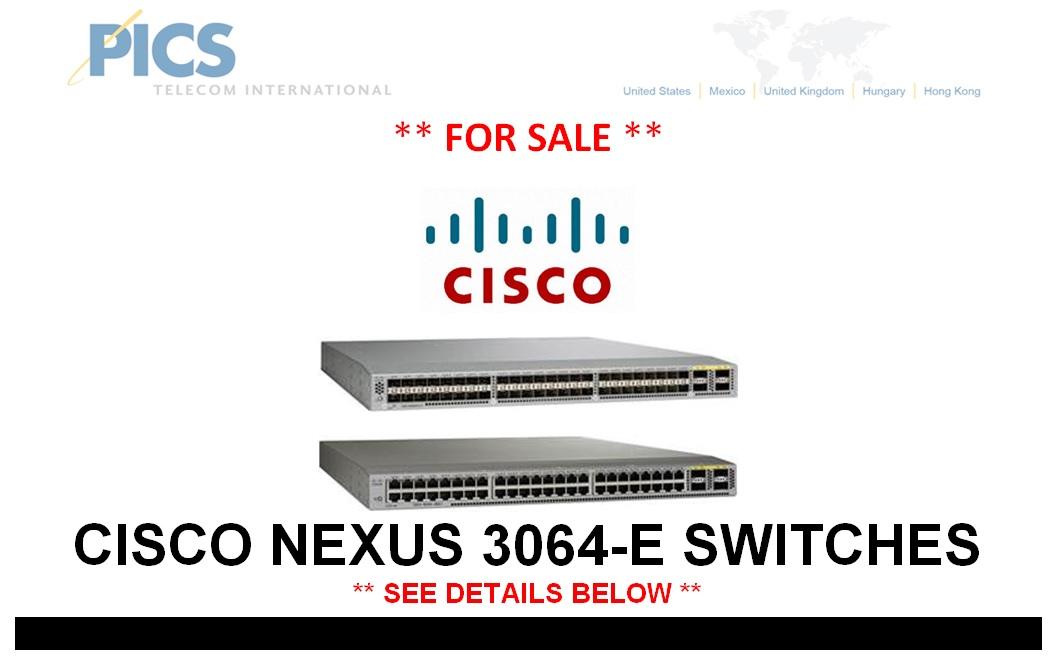 Cisco Nexus 3064-E Switches For Sale Top (7.7.14)